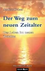 Der Weg zum neuen Zeitalter - Band 3 (ebook)