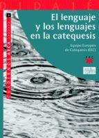 El lenguaje y los lenguajes de la catequesis (eBook-ePub) (ebook)
