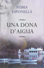 Una dona d'aigua (ebook)