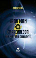 Iron man vs. Emprendedor. Una historia diferente (ebook)