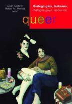 Diàlegs gais, lesbians, queer. Diálogos gays, lesbianos, queer. (ebook)