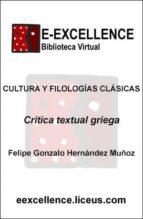 Veinticinco años de crítica textual griega (ebook)