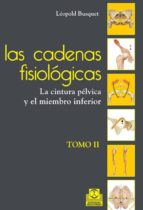 Las cadenas fisiológicas (tomo II) (ebook)
