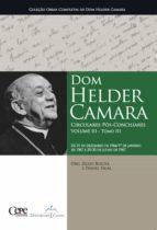 Dom Helder Camara Circulares Pós-Conciliares Volume III - Tomo III (ebook)