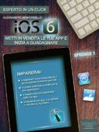 iOS6 Speciale volume 1 (ebook)