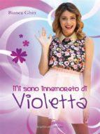Mi sono innamorato di Violetta (ebook)