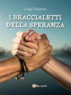 I braccialetti della speranza (ebook)
