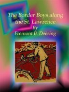 The Border Boys along the St. Lawrence (ebook)