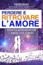 Perdere e ritrovare l'amore (ebook)