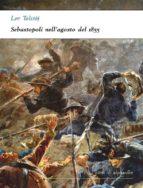 Sebastopoli nell'agosto del 1855 (ebook)
