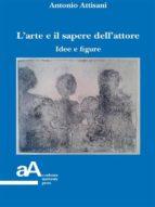 L'arte e il sapere dell'attore (ebook)