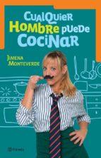 Cualquier hombre puede cocinar (ebook)