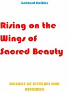 Rising On The Wings Of Sacred Beauty (ebook)