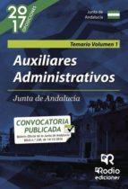 Auxiliares Administrativos de la Junta de Andalucía. Temario. Volumen 1 (ebook)