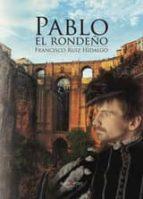Pablo el rondeño (ebook)