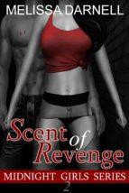 Midnight Girls Series 2: Scent of Revenge (ebook)