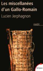 Les miscellanées d'un Gallo-Romain (ebook)