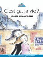 C'est ça, la vie? (ebook)