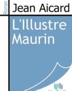 L'Illustre Maurin (ebook)