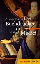 Der Buchdrucker der Medici (ebook)