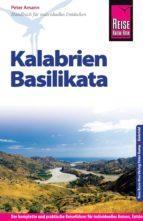 Reise Know-How Kalabrien, Basilikata: Reiseführer für individuelles Entdecken (ebook)
