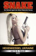 SNAKE 02: Hexenkessel Ukraine (ebook)