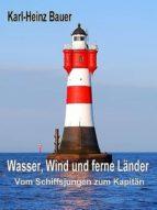 Wasser, Wind und ferne Länder