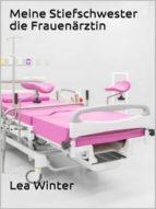 Meine Stiefschwester die Frauenärztin (ebook)