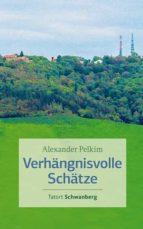 Verhängnisvolle Schätze (ebook)