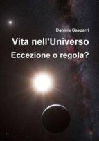 Vita nell'Universo. Eccezione o regola? (ebook)