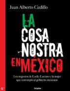 La cosa nostra en México (1938-1950) (ebook)