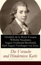 Die Versuche und Hindernisse Karls (Vollständige Ausgabe) (ebook)