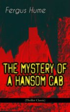 THE MYSTERY OF A HANSOM CAB (Thriller Classic) (ebook)