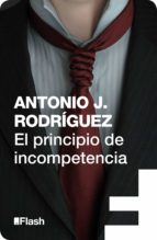 El principio de incompetencia (Flash) (ebook)