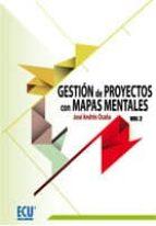 Gestión de proyectos con mapas mentales. Volumen II (ebook)
