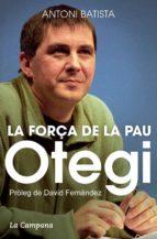 Otegi i la força de la pau (ebook)