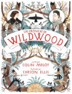 Las crónicas de Wildwood (ebook)