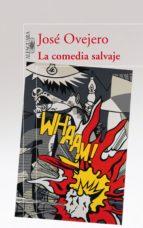 La comedia salvaje (ebook)
