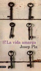 La vida amarga (traducción española) (ebook)