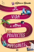 La vida i altres projectes impossibles (ebook)