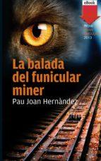 La balada del funicular miner (eBook-ePub) (ebook)