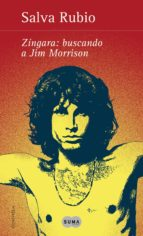 Zíngara: buscando a Jim Morrison (ebook)