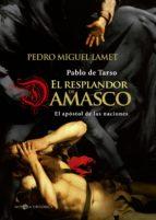 El resplandor de Damasco (ebook)