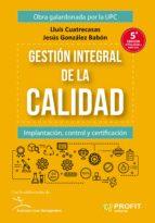Gestión integral de la calidad (ebook)