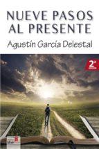 NUEVE PASOS AL PRESENTE (ebook)