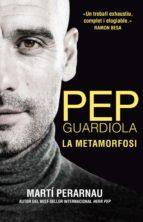 Pep Guardiola. La metamorfosi (ebook)