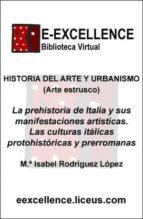 La prehistoria de Italia y sus manifestaciones artísticas (ebook)