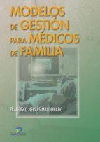 Modelos de gestión para médicos de familia (ebook)