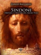 Sindone, Firenze e i misteri del sacro telo (ebook)