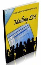Come costruire velocemente una Mailing List (ebook)